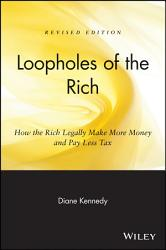 Loopholes of the Rich