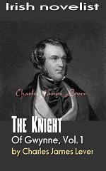 The Knight Of Gwynne, Vol. 1