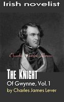 The Knight Of Gwynne  Vol  1 PDF