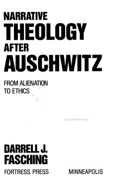Narrative Theology After Auschwitz PDF