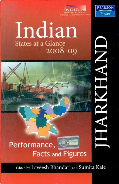 Indian States At A Glance 2008 09  Performance  Facts And Figures   Jharkhand PDF