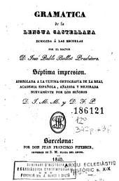 Gramatica de la lengua castellana: dirigida á las escuelas