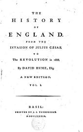 The history of England from the invasion of Julius Caesar to the revolution in 1688: Volume 1