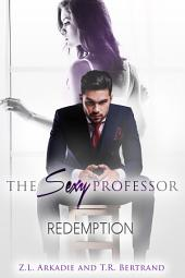 The Sexy Professor: Redemption