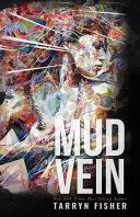 Mud Vein