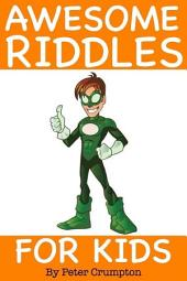 Awesome Riddles For Kids
