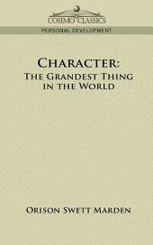 Character: The Grandest Thing in the World