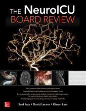 The NeuroICU Board Review