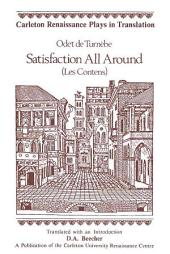 Satisfaction All Around: (Les Contens)