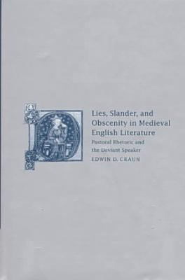 Lies  Slander and Obscenity in Medieval English Literature