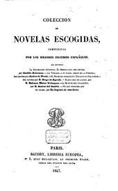 Colección de novelas escogidas: compuestas por los mejores ingenios españoles