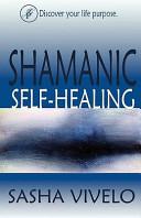 Shamanic Self Healing