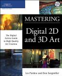 Mastering Digital 2D and 3D Art PDF
