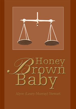 Honey Brown Baby