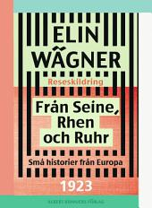 Från Seine, Rhen och Ruhr: Små historier från Europa