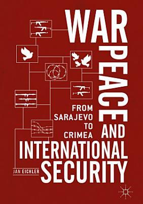 War  Peace and International Security