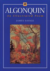 Algonquin: An Illustrated Poem