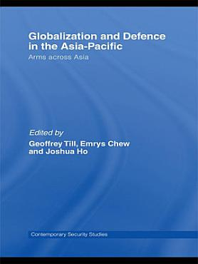 Globalisation and Defence in the Asia Pacific PDF