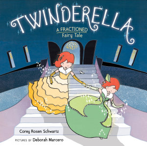 Twinderella  A Fractioned Fairy Tale PDF