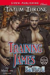 Training James [Hard Hits 11]