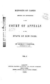Reports of Cases Decided in the Court of Appeals of the State of New York: Volume 1