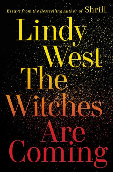 Download The Witches Are Coming Book