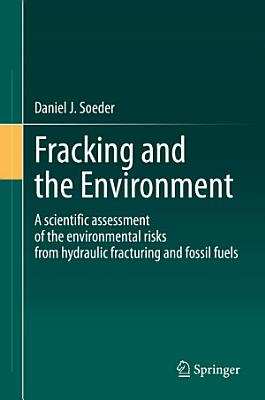 Fracking and the Environment