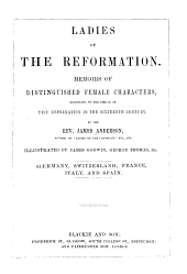 Ladies of the Reformation: Memoirs of Distinguished Female Characters, Belonging to the Period of the Reformation in the Sixteenth Century, Volume 2