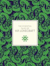 The Essential Tales of H.P. Lovecraft