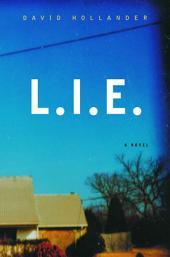 L.I.E.: A Novel