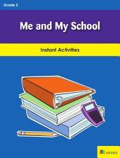 Me and My School: Instant Activities