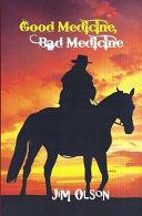 Good Medicine  Bad Medicine PDF