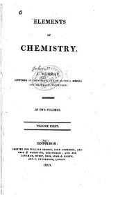 Elements of chemistry: Volume 1