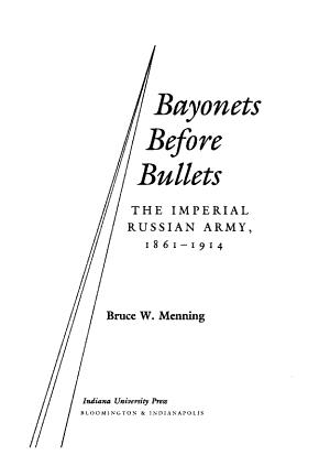Bayonets Before Bullets