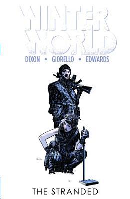 Winterworld Vol 2 The Stranded