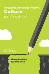 Academic Language Mastery Culture In Context Book PDF