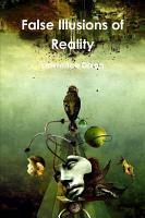 False illusions of Reality PDF