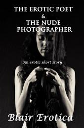 The Erotic Poet and the Nude Photographer