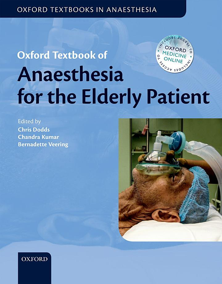 Oxford Textbook of Anaesthesia for the Elderly Patient