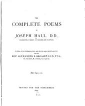 The Complete Poems of Joseph Hall ...