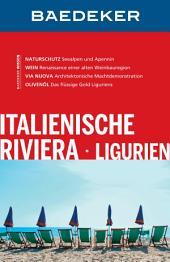Baedeker Reiseführer Italienische Riviera: Ausgabe 10