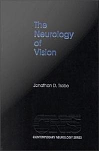 The Neurology of Vision