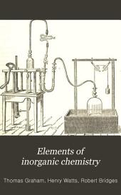 Elements of inorganic chemistry