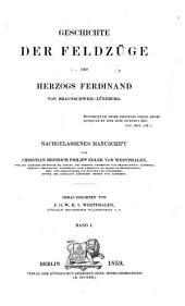 Geschichte der Feldzüge des Herzogs Ferdinand von Braunschweig-Lüneburg: Volume1
