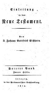 Einleitung in das Neue Testament: 3. Bd. ; 2. Hälfte, Band 3,Ausgabe 2