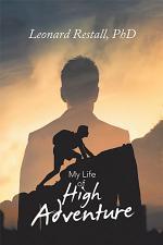 My Life of High Adventure