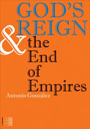 God s Reign and the End of Empires Book