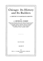 Chicago: Its History and Its Builders, a Century of Marvelous Growth, Volume 3
