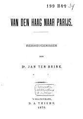 Van Den Haag naar Parijs: reisheugenissen