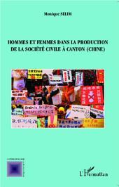 Hommes et femmes dans la production de la société civile à Canton ( Chine)